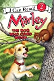 Marley: The Dog Who Cried Woof (I Can Read Book 2)