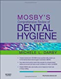 img - for Mosby's Comprehensive Review of Dental Hygiene, 7e (Mosby's Comprehensive Review of Dental Hygiene ( Darby)) book / textbook / text book