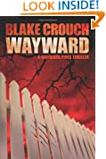 Wayward (The Wayward Pines Series, Book Two)