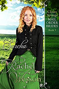 Sorcha: Clover Springs Mail Order Brides by Rachel Wesson ebook deal