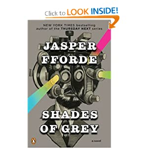 Shades of Grey - Jasper Fforde