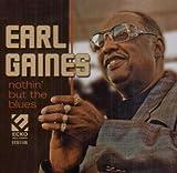 echange, troc Earl Gaines - Nothin But the Blues