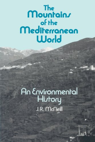 The Mountains of the Mediterranean World (Studies in...