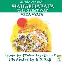 Mahabharata: The Great War (       UNABRIDGED) by Prema Jayakumar Narrated by Ranjan Kamath