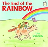 Liza Donnelly The End of the Rainbow (I Like to Read)