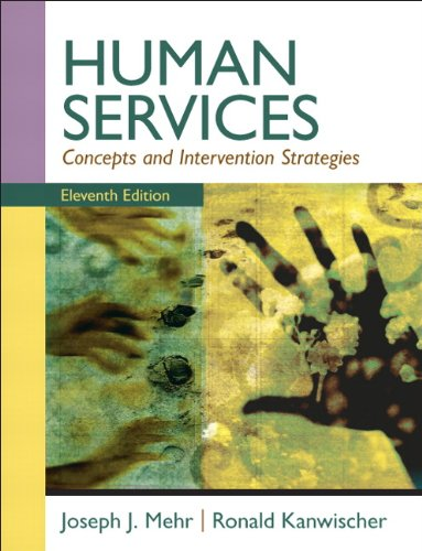Human Services: Concepts and Intervention Strategies...