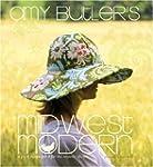 Amy Butler's Midwest Modern: A Fresh...