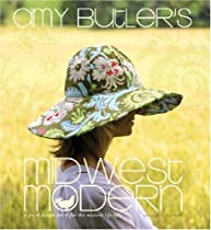 Free Amy Butler's Midwest Modern: A Fresh Design Spirit for the Modern Lifestyle Ebooks & PDF Download