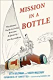 img - for Mission in a Bottle: The Honest Guide to Doing Business Differently--and Succeeding book / textbook / text book