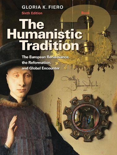The Humanistic Tradition Book 3: The European...