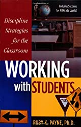 Working with Students- Discipline Strategies for the Classroom;
