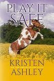 Play it Safe (The Colorado Plains Series) (Volume 1)
