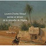 Laurent-Charles Féraud : Peintre et témoin de la conquête de l'Algérie