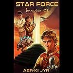 Star Force: Inception (SF1) | Aer-ki Jyr