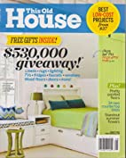 This Old House Magazine August 2013 by…