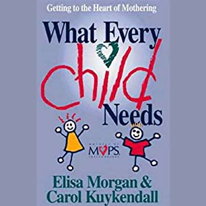 What Every Child Needs Audiobook