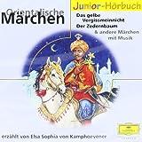 Orientalische Märchen: Der Gemahl der Nacht, Der fliegende Fisch, Der Zedernbaum u.a. (Eloquence Junior - Literatur)