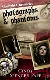 Photographs &amp; Phantoms
