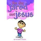 The Day Jarod Met Jesus