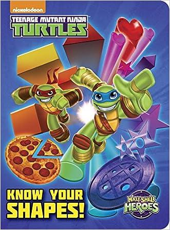 Know Your Shapes! (Teenage Mutant Ninja Turtles: Half-Shell Heroes) (Teenage Mutant Ninja Turtles (Random House))