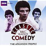 Rowan Atkinson's The Atkinson People (Classic BBC Radio Comedy)by Rowan Atkinson