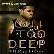 Cut Too Deep | [Marissa Farrar]