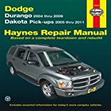 img - for Dodge: Durango 2004 thru 2009 Dakota Pick-ups 2005 thru 2011 (Haynes Manuals) book / textbook / text book