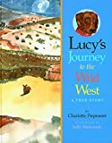 Lucy's Journey to the Wild West