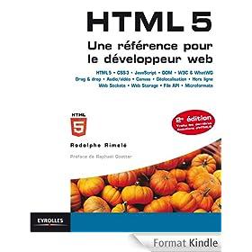 HTML 5 - Une r�f�rence pour le d�veloppeur web