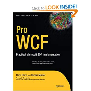 Pro WCF: Practical Microsoft SOA Implementation