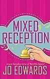 Mixed Reception (Kate King Series Book 3)