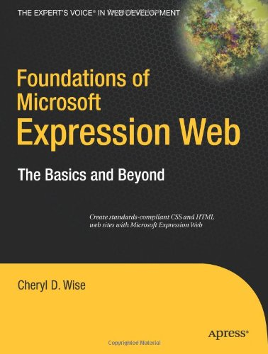 Foundations of Microsoft Expression Web: The Basics and Beyond