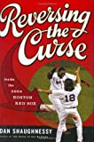 Reversing the Curse (0618517480) by Shaughnessy, Dan