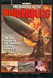 The Disaster of the Hindenburg: The Last Flight of the Greatest Airship Ever Built (Time Quest Book)