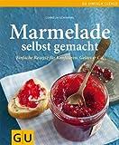 Marmelade selbst gemacht (GU einfach clever Relaunch 2007)