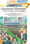 Unsavory Elements: Stories of Foreign...
