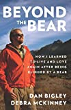 Beyond the Bear: How I Learned to Live