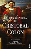 img - for La gran aventura de Crist bal Col n book / textbook / text book