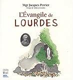 echange, troc Jacques Perrier - L'Evangile de Lourdes