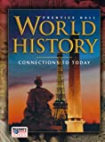 img - for WORLD HISTORY CONNECTIONS TO TODAY REVISED SURVEY STUDENT EDITION 2005C book / textbook / text book