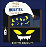 img - for Mom! There's a Monster Under My Bed! book / textbook / text book