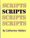 Scripts (Transactional Analysis in Bite Sized Chunks)