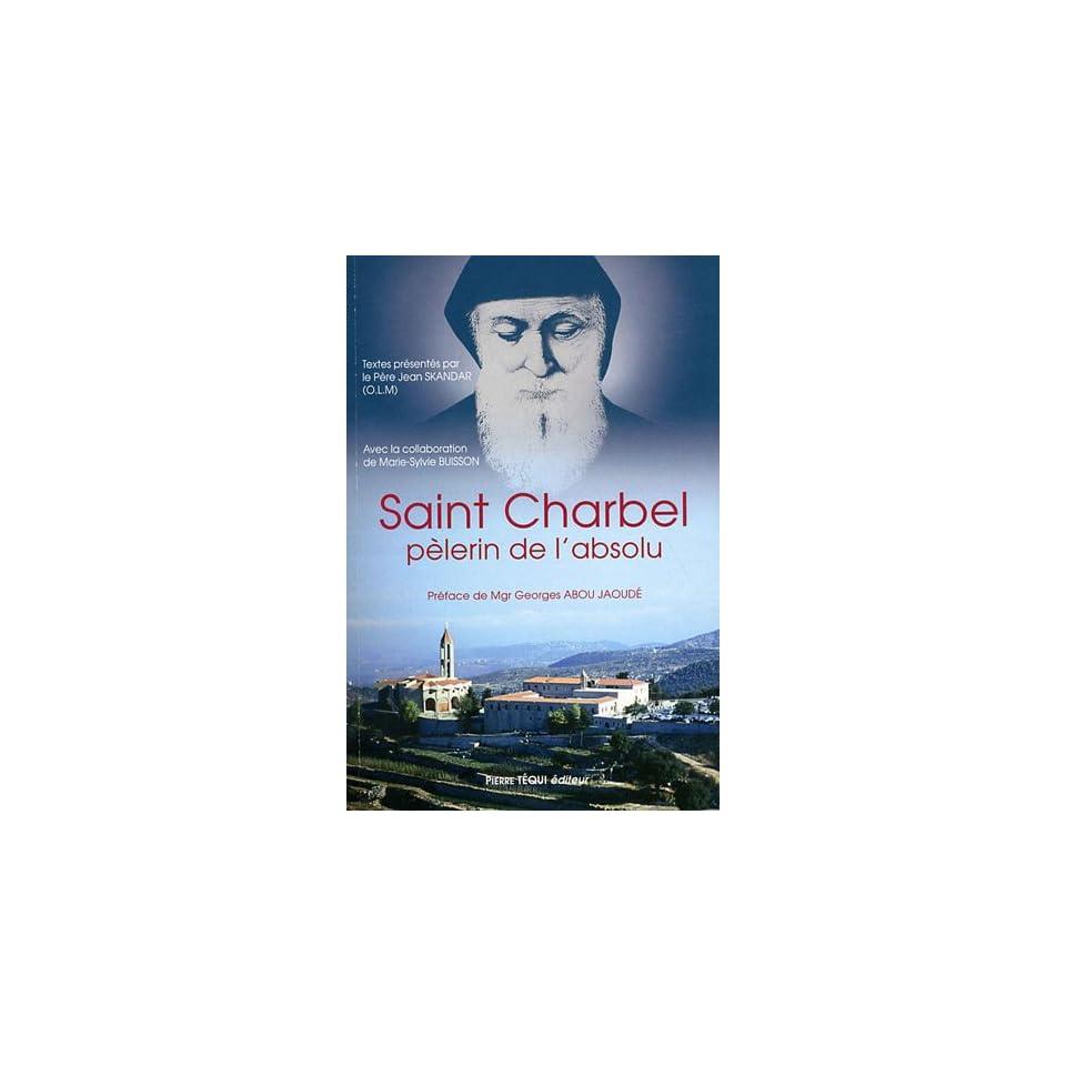 , pelerin de lau dela (9782740316962) Pere Skandar Jean Books