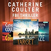 Catherine Coulter - FBI Thriller Series: The Cove, The Maze, The Target | Catherine Coulter