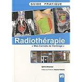 Guide pratique de radiothérapie : Mes carnets de centrage