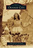 Orange City (Images of America)