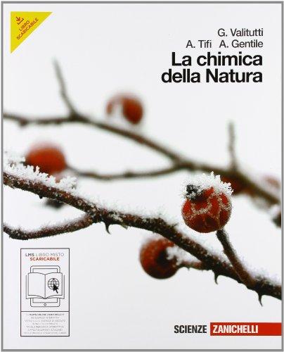 La chimica della natura. Volume unico. Con espansione online. Per le scuole superiori
