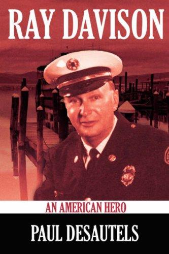 Ray Davison: An American Hero