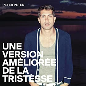 Une version am�lior�e de la tristesse