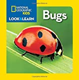 National Geographic Little Kids Look and Learn: Bugs (Look & Learn)